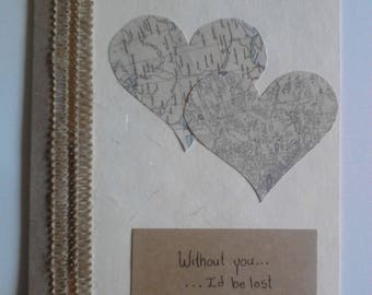 "Without you...I'd be lost"" Map Hearts Love Card"