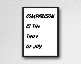 comparison is the thief of joy print, quote print, inspirational quote, inspirational print, home decor, office decor, typography print