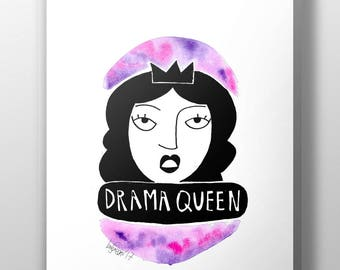 Drama Queen // DIGITAL WATERCOLOUR PRINT