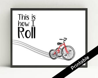 Printable Nursery Art, This Is How I Roll, Bike Art, Tricycle, Transportation Art, Bike Tracks, Instant Download