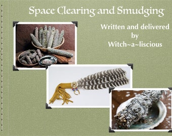 Space Clearing and Smudging Digital Download Workshop
