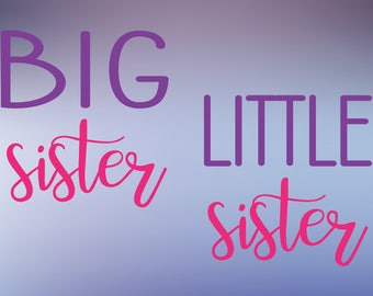 big sister svg cut file, little sister svg, sisters svg, matching svg, big sis svg, little sis svg, siblings svg, matching sisters svg file