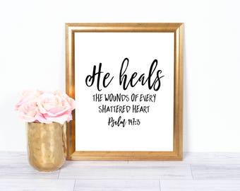 Psalm 147:3, Christian Art, Bible Verse, Scripture, Motivational Art, Office Art, Printable Art, Wall Decor, 8x10