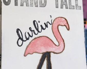 Stand Tall Darlin'