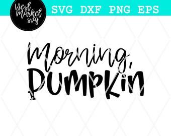 Fall Svg, Morning Pumpkin, Fall Svg, Pumpkin Spice Svg, Pumpkin Svg, Svg, EPS, DXF, PNG, Silhouette, Cricut