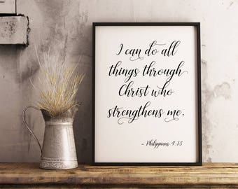 Philippians 4:13 I can do all things through Christ, Bible verse prints, Bible verse wall art, Christian wall art, DIGITAL DOWNLOAD