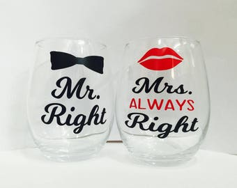 Mr Right and Mrs. Always Right Stemless Wine Glasses  Wedding wine glasses  Mr and Mrs  Bride and Groom