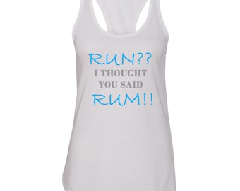 Rum, Running, Funny Workout Shirt, Workout Racer back Tank, Running Shirt, Gym Shirt, Workout Shirt, Run Shirt, Gym Clothes, Custom Shirt