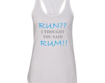 Rum, Running, Funny Workout Shirt, Workout Racer back Tank, Running Shirt, Gym Shirt, Workout Shirt, Run Shirt, Gym Clothes, Custom Shirt