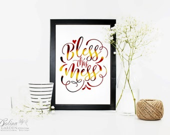 Wall Art Printable Quote Poster Bless This Mess Calligraphy Print Quote Art Wall Decor Digital Wall Print Inspirational Print Downloadable