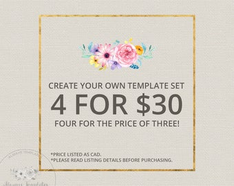 Create Your Own Template Set   4 For 30   1 Business Days