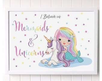 I believe in Mermaids and Unicorns