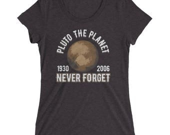 Pluto the Planet (1930-2006) Never Forget Women's Premium Short Sleeve T-Shirt