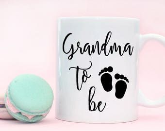 Grandma to be Coffee Cup Mug