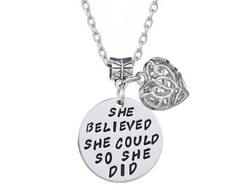 She believed she could so she did Necklace *FREE SHIPPING*,Gift for Her, Graduation Jewelry, Inspirational Necklace