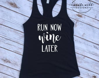Run Now Wine Later Women's Tank