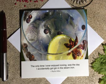 Gin funny card - gin photography card - birthday card for gin lover - literary quotation card
