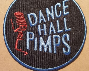 Dance Hall Pimps Iron On Patch
