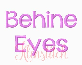 50% Sale!! Behind Eyes Embroidery Fonts 5 Sizes Fonts BX Fonts Embroidery Designs PES Fonts Alphabets - Instant Download
