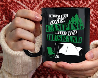 This Girl Loves Camping With Her Husband Coffee Mug, Marry Coffee Cup
