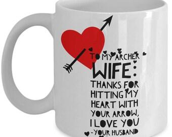 To My ARCHER WIFE! White Coffee Mug, Archer Wife's Gift, Archer Wife's keepsake,Archer Wife's present.
