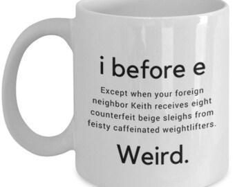 I before E - Teachers mug