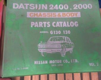 Parts Catalog Datsun 2400, 2000 Chassis & Body Model G130 130