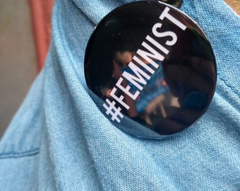 Pin- Back Buttons : Feminist