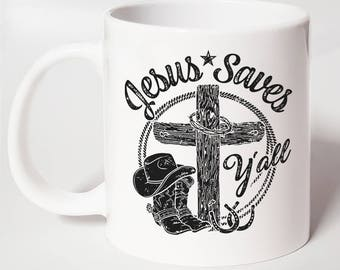 Jesus Saves Y'all ~ Christian Coffee Mug ~ Christian Gift Mug ~ Christian Gift For Her ~ Christian Gift For Him ~ Bible Verse Mug