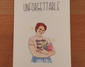 You're unforgettable. Stranger things. Barb. Upside down Valentine's.