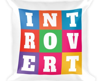 INTOVERT Fun Colorful But Not A People Person Square Pillow