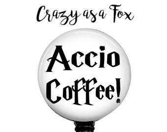 Accio Coffee Retractable Badge Holder,  Badge Reel, Lanyard, Stethoscope ID Tag, Nurse, RN, Student, Harry Potter inspired