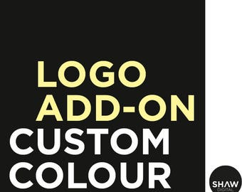 LOGO ADD ON | Custom Colour