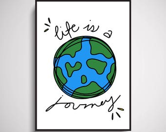 Life Is A Journey Wall Art Print