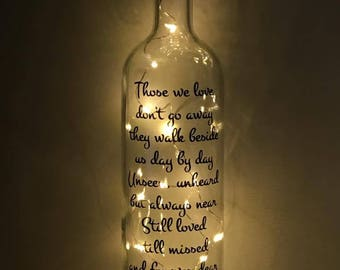 Those we love don't go away light up bottle