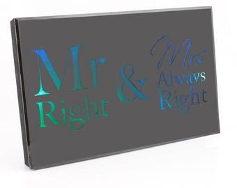 Mr & Mrs Always Right LED Mirror Wall/Display Plaque