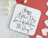 fathers day coaster, from bump,daddy to be gift, drink coaster, wooden coaster, from the bump gift, baby gift, pregnancy gift, mummy to be