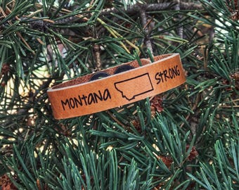 Montana Strong Leather cuff for the Garfield County Fire Relief Fund