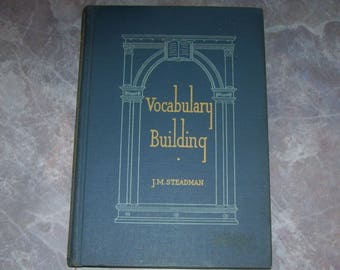 Vintage Textbook Vocabulary Building, J.M. Steadman, Turner E. Smith & Co 1940