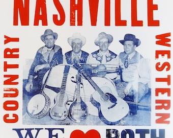 Greetings From Nashville, We Love BOTH Kinds Of Music - Print from LetterPress Poster