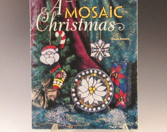 Stained Glass Pattern Book - A Mosaic Christmas - Dione Roberts