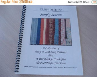 50% OFF SALE Trish Designs - Simply Scarves - A Collection of Easy-to-Knit Patterns - Color Photos - 35 pages - 2003
