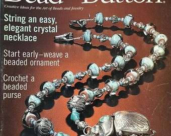 CLEARANCE Bead and Button Magazine Crystal Necklace Beaded Ornament Crochet a Beaded Purse Silver and Glass 4 Ways August 2001 issue