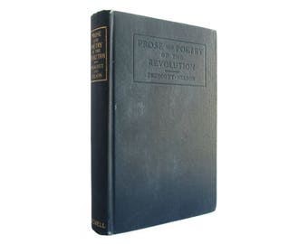 Prose and Poetry of the Revolution - vintage hardcover collection from 1925 - Free US Shipping