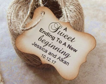A Sweet Ending to a New Beginning Personalized Custom Tags Wedding Favor Tags Rustic Wedding Tags, Choose Amount