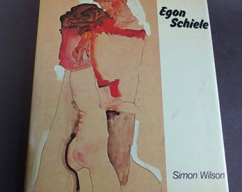 EGON SCHIELE by Simon Wilson, 1980 Phaidon Cornell University Press, Austrian Expressionism, Austrian Art 20th Century