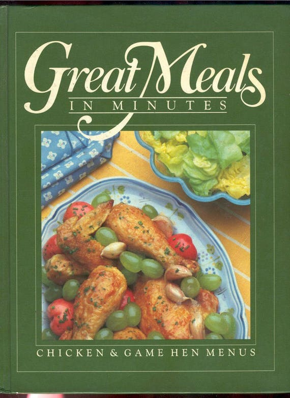 Time Life Chicken cook book recipes 1983 Great Meals Minutes hard cover vintage