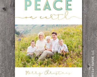 Peace on Earth - Digital or Printed Custom Christmas Holiday Photo Card
