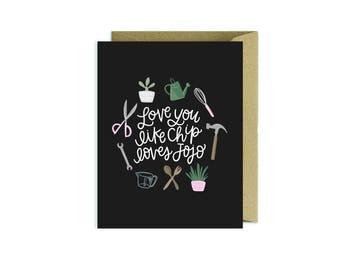 Love You Like Chip loves Jojo - Fixer Upper Funny Valentines Card