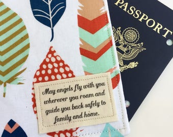"Passport Cover, Passport Wallet, ""May angels fly with you wherever you roam... "" on Feather print  fabric"